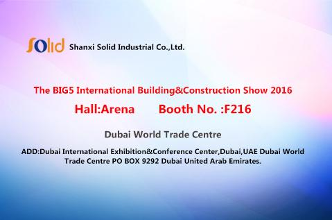 We Will Attend  The BIG5 International Building&Construction Show 2016
